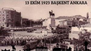 Ankara'nın Başkent İlan edilişi (13 Ekim 1923)