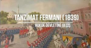 Tanzimat Fermanı 1839 (Gülhane Hatt-ı Hümayanu)