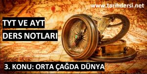 3. Konu: Orta Çağda Dünya