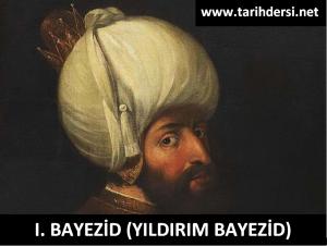 I. Bayezid (Yıldırım Bayezid) (1389-1402)