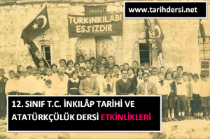 12. Sınıf T. C. İnkılâp Tarihi ve Atatürkçülük Dersi Etkinlikleri ve Cevap Anahtarları PDF