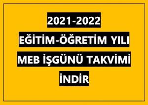 2021-2022 MEB Çalışma Takvimi İNDİR