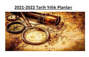 2021-2022 Tarih Dersi Ünitelendirilmiş Yıllık Ders Planları İndir