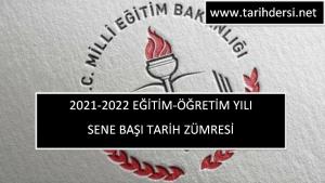 2021-2022 Eğitim Öğretim Yılı Sene Başı Tarih Zümresi